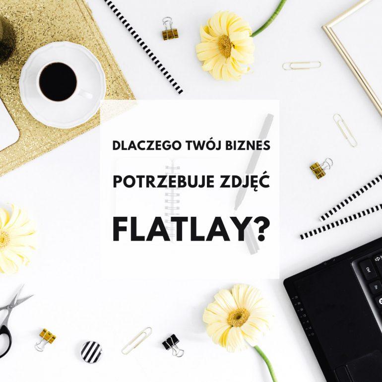 Dlaczego Twój biznes potrzebuje zdjęć flatlay?